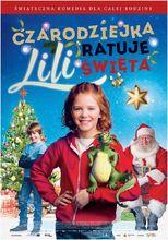 Plakat filmu Czarodziejka Lili ratuje święta